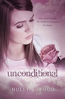 Unconditional (Invaluable Book 2) by [Wood, Holly J.]