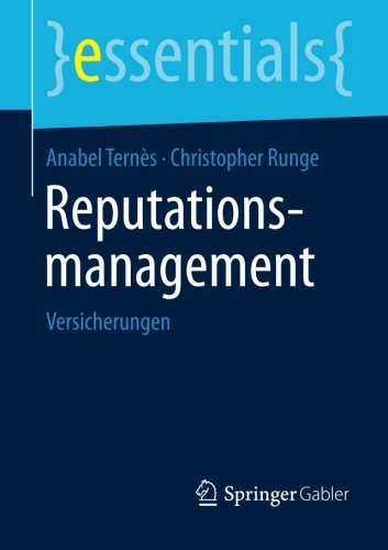 Reputationsmanagement: Versicherungen (essentials) (German Edition)