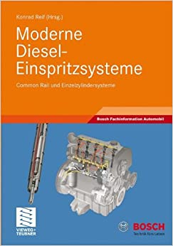 Book Moderne Diesel-Einspritzsysteme: Common Rail und Einzelzylindersysteme (Bosch Fachinformation Automobil)