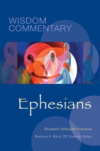 Ephesians (Wisdom Commentary Series)