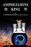 Amphetamine King