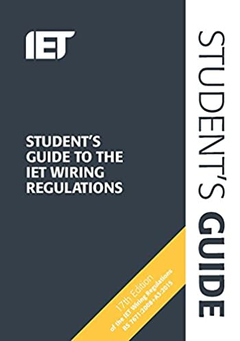 students guide to the iet wiring regulations electrical regulations rh amazon co uk Institution of Engineering and Technology iee wiring regs book