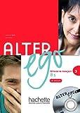 Alter Ego 3: Methode de Francais [With CD (Audio)]