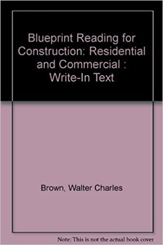 Blueprint reading for construction residential and commercial blueprint reading for construction residential and commercial write in text walter charles brown 9780870068256 amazon books malvernweather Images