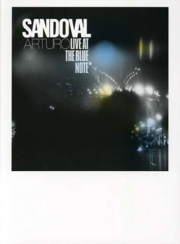 Arturo Sandoval: Live at the Blue Note