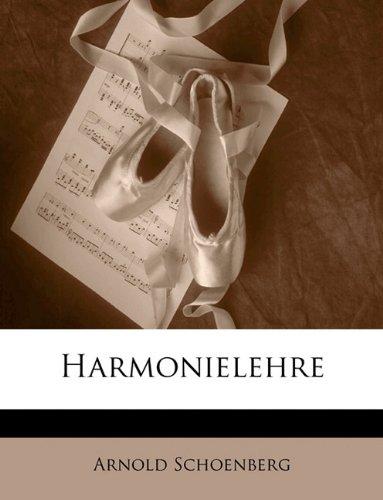 Arnold Schonberg Harmonielehre 111 Verhmehrte Und Verbesserte Auflage (German Edition) by Nabu Press