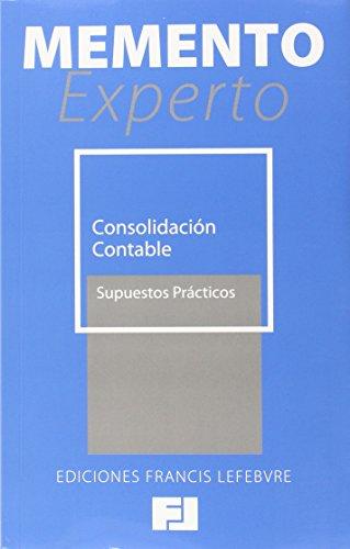 Descargar Libro Memento Experto Consolidación Contable. Supuestos Prácticos Francis Lefebvre