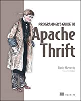 Programmer's Guide to Apache Thrift Front Cover