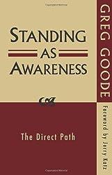 Standing as Awareness by Goode, Greg(September 20, 2009) Paperback