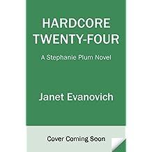 Hardcore Twenty-Four (Stephanie Plum)