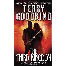 The Third Kingdom: A Richard and Kahlan Novel