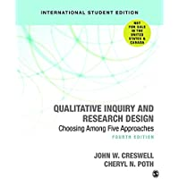 Qualitative Inquiry and Research Design (International Student Edition): Choosing Among Five Approaches