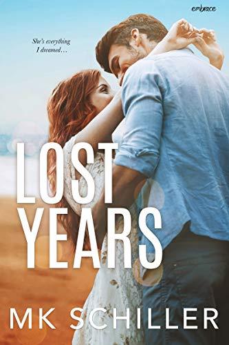 Lost Years by [Schiller, MK]