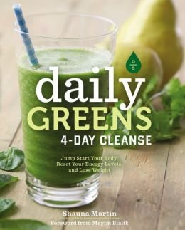 Jump Start Your Health, Reset Your Energy, and Look and Feel Better than Ever Daily Greens 4-Day Cleanse (Hardback) - Common