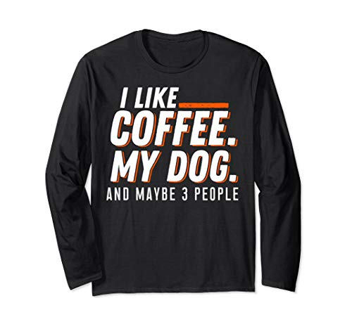 Coffee, Dogs, and may 3 People Funny Best Gift Shirt