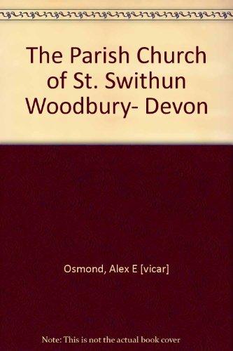 The Parish Church of St. Swithun Woodbury- Devon