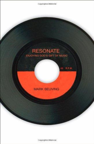 Resonate: Enjoying God's Gift of Music