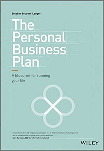 The personal business plan a blueprint for running life amazon the personal business plan a blueprint for running life amazon stephen bruyant langer libros en idiomas extranjeros malvernweather Images