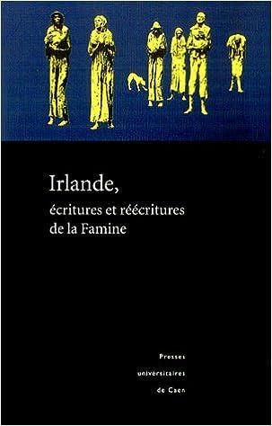 Lire Irlande, écritures et réécritures de la Famine epub, pdf