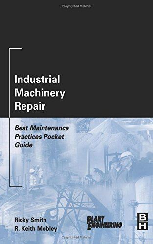 Pdf Transportation Industrial Machinery Repair: Best Maintenance Practices Pocket Guide (Plant Engineering)