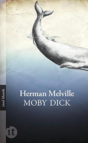 Moby Dick: Roman (insel taschenbuch)