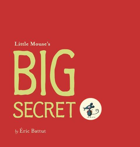 Download Little Mouse's Big Secret pdf epub