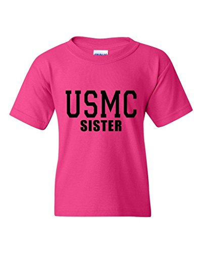 Xekia USMC Sister Proud Marine Corps Unisex Youth Kids T-Shirt Tee Youth Large Heliconia Pink
