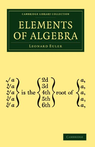 Elements of Algebra (Cambridge Library Collection - Mathematics) -  Leonard Euler, Paperback