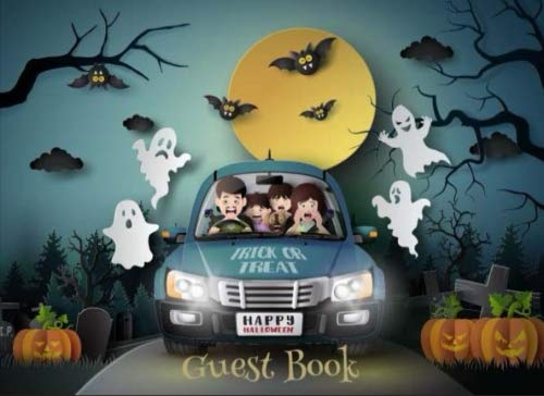 Happy Halloween Guest Book Trick or Treat: Scary Halloween Party. Halloween Costumes Parties Prop Cover, Sign in, Invitation, Book, Diary, Special ... (Party Seasonal Sign in) (Volume -