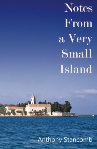 Notes From a Very Small Island