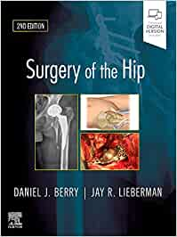 Surgery of the Hip, 2e: Expert Consult - Online and Print