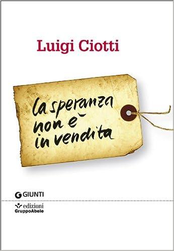 Luigi Libri Amazon itLa Non Ciotti È In Vendita Speranza IYDEH29W