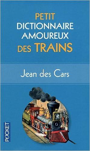 Livres Petit dictionnaire amoureux des Trains epub pdf