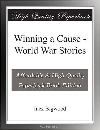 Book Winning a Cause - World War Stories