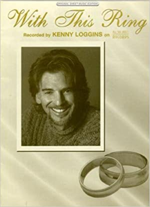 Kenny Loggins With This Ring Piano Vocal Lyrics Guitar Chords
