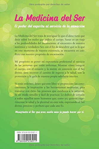 La Medicina del Ser: El poder del espíritu al servicio de la ...