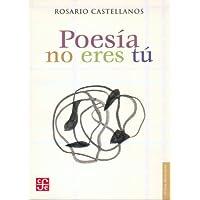 Poesia No Eres Tu: obra poética 1948-1971