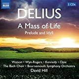 Delius: A Mass of Life