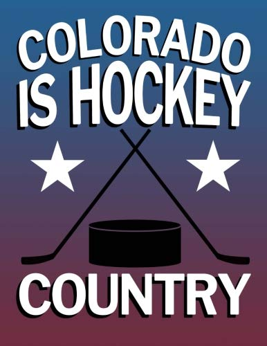 Colorado Avalanche Paper - Colorado is Hockey Country: Hockey Fan Blanked Lined 100 Page 8.5 x 11 inch Notebook Journal for Writing and Taking Notes