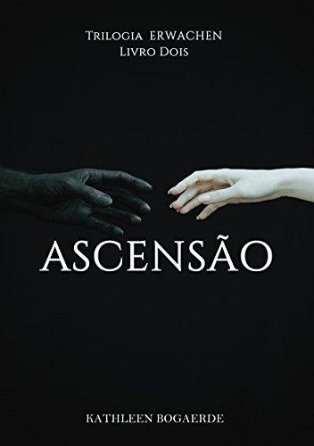 Ascensão (Erwachen Livro 2)