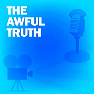 The Awful Truth Radio/TV Program
