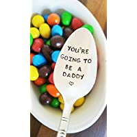 Pregnancy Announcement - You're Going To Be A Daddy - Dad To Be Spoon