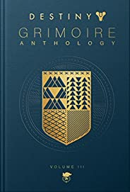 Destiny Grimoire Anthology, Volume III: War Machines