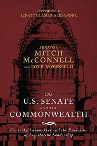 The US Senate and the Commonwealth: Kentucky Lawmakers and the Evolution of Legislative Leadership