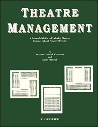 Theatre Management : A Guide to Producing Plays on Commerical and Non Profit Stages