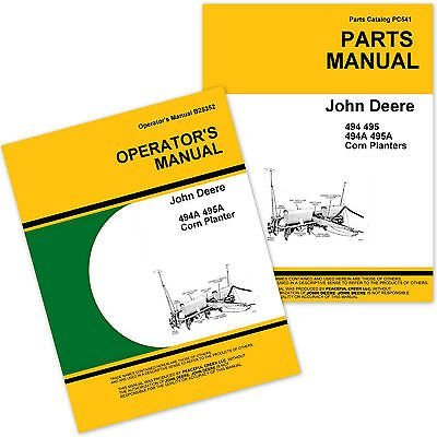 John Deere 494a 495a Corn Planter Parts Catalog and Owner...