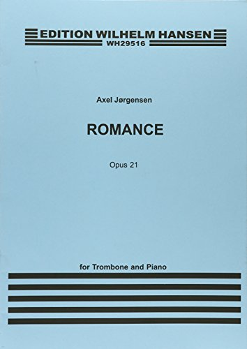 Romance Op. 21: For Trombone and Piano