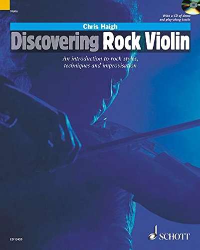 Discovering Rock Violin: An Introduction to Rock Style, Techniques and Improvisation (Schott Pop Styles)