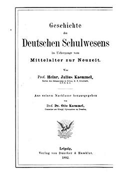 amazon   geschichte des deutschen schulwesens im