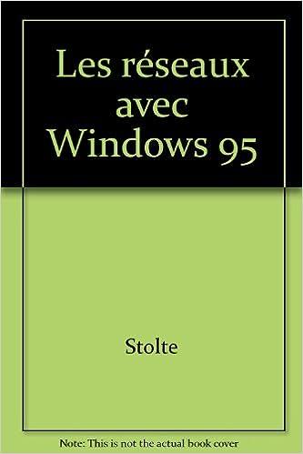 Lire Les réseaux avec Windows 95 pdf